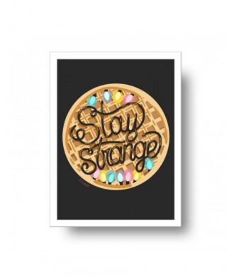 Stay Strange waffle print...
