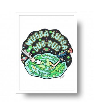 Wubba Lubba Dub-dub print...