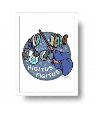Higitus Figitus print by la...