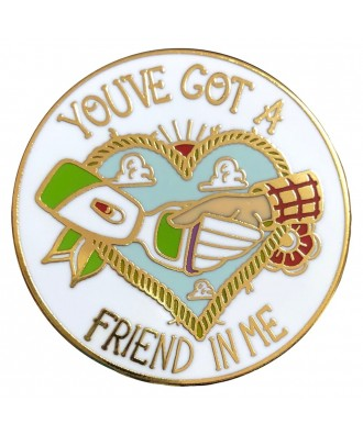 Pin You've got a friend in me