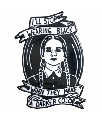 I'll Stop wearing black pin